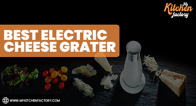Best Electric Cheese Grater