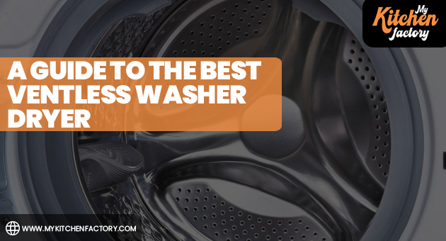 A Guide To the Best Ventless Washer-Dryer